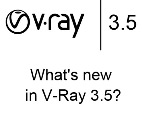 What's new in V-Ray 3.5